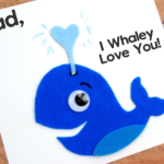 I Whaley Love You Father's Day Card