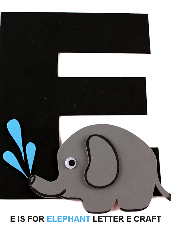 E is for Elephant Letter E Craft, Letter Craft Series