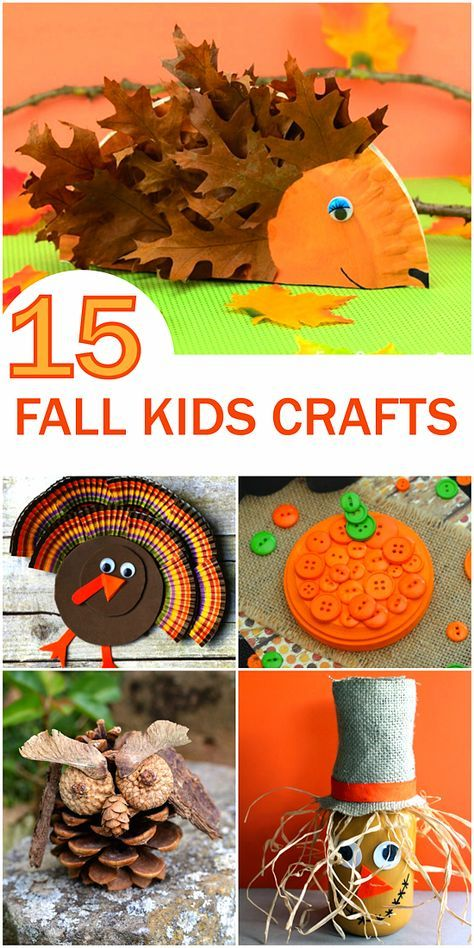 15 Fun Fall Kid Crafts Our Kid Things