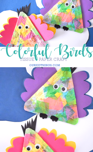 Colorful Tissue Paper Birds Craft Pin Our Kid Things