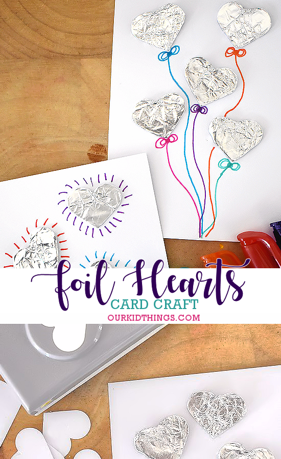 Foil Hearts Cards #kidscraft #valentinesday #mothersday #diycard #heart